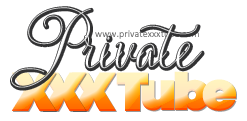 Private XXX Tube